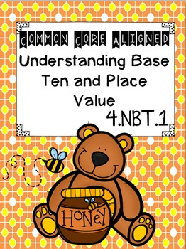 Understanding Base Ten and Place Value (common core aligned)