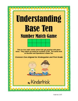 Understanding Base Ten for Kinders and First Graders- Aligned to the Common Core
