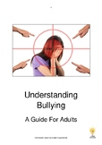 Understanding Bullying: A Guide For Adults