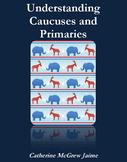 Understanding Caucuses and Primaries