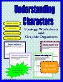 Character Traits Graphic Organizers - Understanding/Analyz