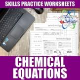 Chemical Equations Worksheets | Print | Digital | Distance