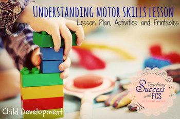 Understanding Motor Skills and Physical Development Lesson