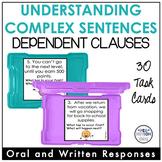 Understanding Complex Sentence: Dependent Clause Task Cards