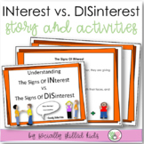 The Signs Of  INterest vs. The Signs Of DISinterest SOCIAL STORY SKILL BUILDER
