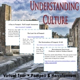 Understanding Culture & Virtual Field Trip -- Pompeii & Herculaneum