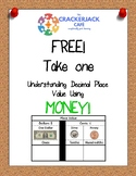 Understanding Decimal Place Value Using Money
