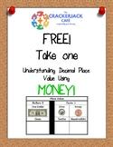 Understanding Decimal Place Value Using Money