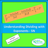 Understanding Dividing with Exponents - SN