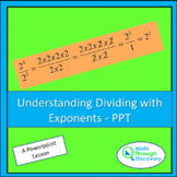 Understanding Dividing with Exponents - PPT