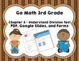 Understanding Division Test (Go Math Chapter 6 3rd Grade)