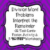 Division Word Problems Interpret the Remainder Task Cards  & Worksheets