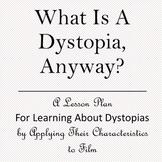 Understanding Dystopias through Film