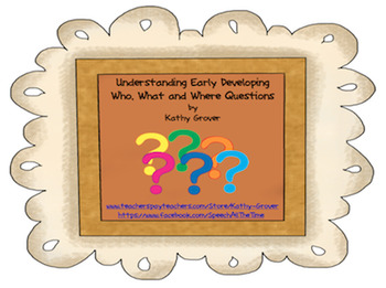 Understanding Early Developing Wh-Questions
