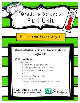 Earth and Space Systems - Space (Grade 6 Ontario) - Fill in the Blanks Unit