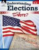 Understanding Elections Levels K-2 (eBook)