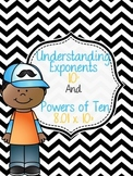Understanding Exponents and Powers of Ten {Multiplying/Div