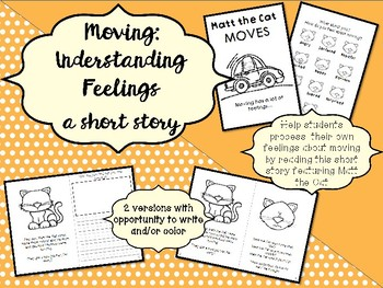 Feelings about Moving: Matt the Cat Moves - a short story to help students