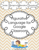 Understanding Figurative Language FOR GOOGLE CLASSROOM