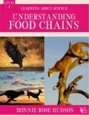 Understanding Food Chains-Learning About Science Level 2