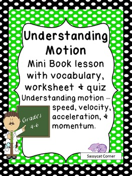 Understanding Force and Motion Mini Book Lesson