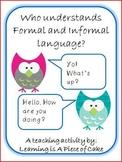 Understanding Formal and Informal Language