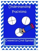 Understanding Basic Fractions: Games, Note Taking Guides,
