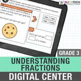 Understanding Fractions - 3rd Grade Math Center for Google