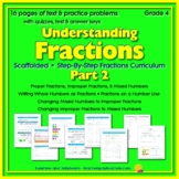 Understanding Fractions - Part 2 - Using Fractions & Mixed Numbers - Scaffolded