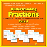 Understanding Fractions - Part 4: Reducing Fractions, Common Denominators,& more