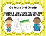 Understanding Fractions Test (Go Math Chapter 8 3rd Grade)
