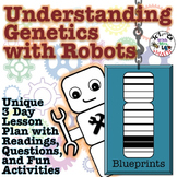 Understanding Genetics with Robots 3 Day Lesson Plan with Activities