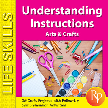 Understanding Instructions Arts & Crafts Projects
