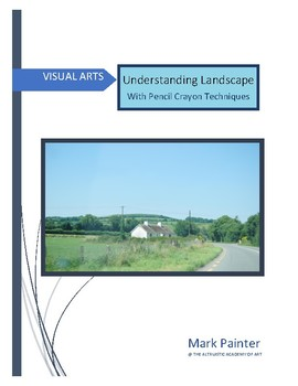 Understanding Landscape: with pencil crayons