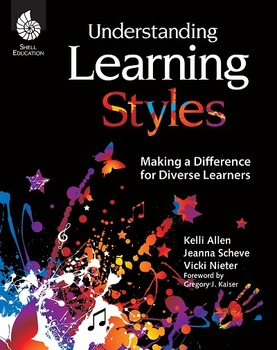 Understanding Learning Styles: Making a Difference for Diverse Learners (eBook)