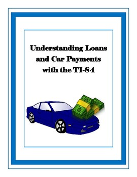 Understanding Loans and Car Payments with the Ti-84