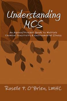 Understanding MCS: An Agency/Provider Guide to Environmental Illness