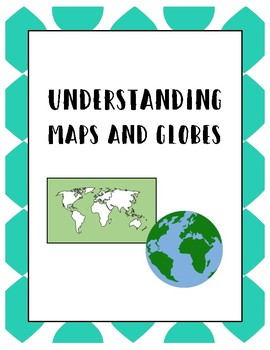 Understanding Maps and Globes