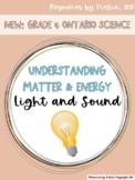 Light and Sound Understanding Matter and Energy: Grade 4 Ontario