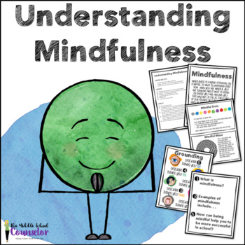 Understanding Mindfulness--Character Trait Lesson