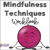 Mindfulness Strategies Workbook