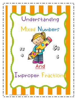 Understanding Mixed Numbers & Improper Fractions + 3 Pract