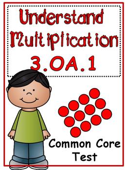 Understanding Multiplication Common Core Test