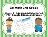 Understanding Multiplication Test - Go Math 3rd Grade Chapter 3