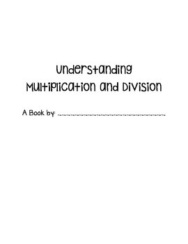 Understanding Multiplication and Division Book