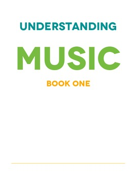 Understanding Music - Book One