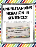 Understanding Negation in Sentences: Back to School Edition