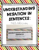 Understanding Negation in Sentences: Fall Edition