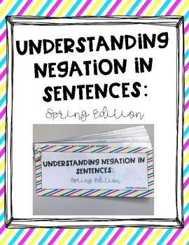 Understanding Negation in Sentences: Spring Edition