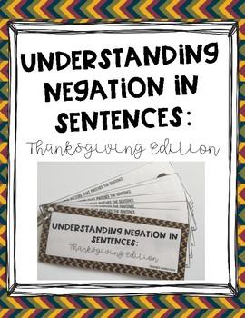 Understanding Negation in Sentences: Thanksgiving Edition